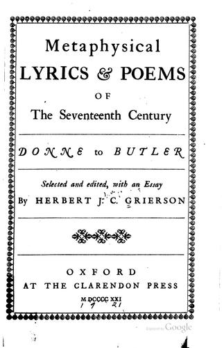 Metaphysical lyrics & poems of the seventeenth century, Donne to Butler