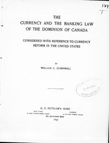 Download The currency and the banking law of the Dominion of Canada