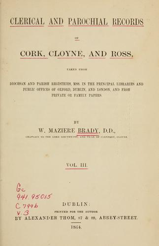 Download Clerical and parochial records of Cork, Cloyne, and Ross
