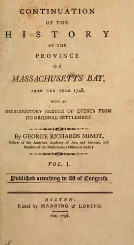 Continuation of the history of the province of Massachusetts Bay, from the year 1748.
