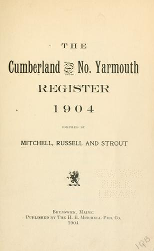 Cumberland and No. Yarmouth register, 1904 by Mitchell, H. E.