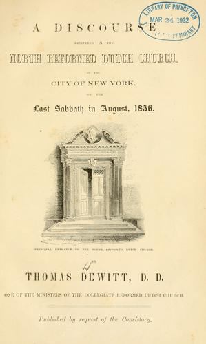 A discourse delivered in the North Reformed Dutch Church in the City of New-York, on the last Sabbath in August, 1856.