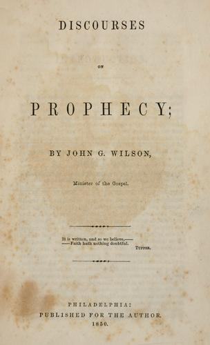 Discourses on prophecy