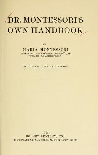 Dr. Montessori's own handbook.
