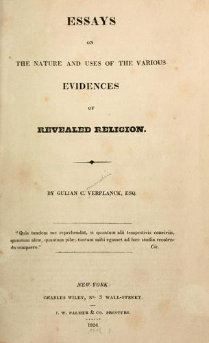 Download Essays on the nature and uses of the various evidences of revealed religion