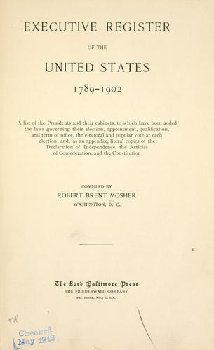 Download Executive register of the United States 1789-1902 …