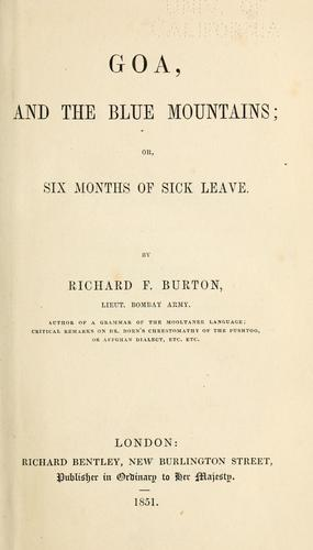Goa, and the Blue Mountains, or, Six months of sick leave by Burton, Richard Sir