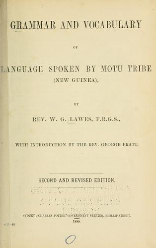 Download Grammar and vocabulary of language spoken by Motu tribe (New Guinea)