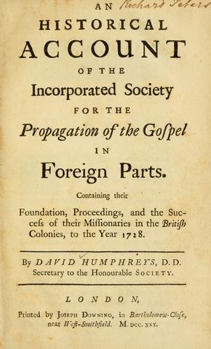 An  Historical account of the incorporated Society for the Propagation of the Gospel in Foreign Parts