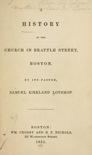 Download A history of the church in Brattle street, Boston.