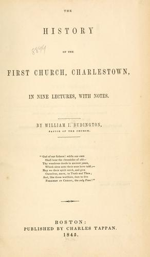 Download The history of the First church, Charlestown