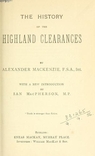 Download The history of the Highland clearances.