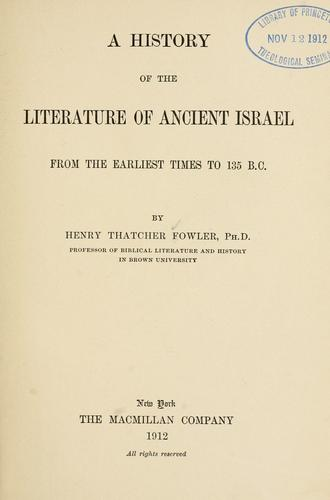 Download A history of the literature of ancient Israel from the earliest times to 135 B.C.
