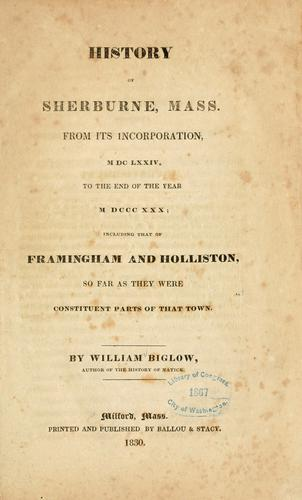History of Sherburne, Mass by William Biglow