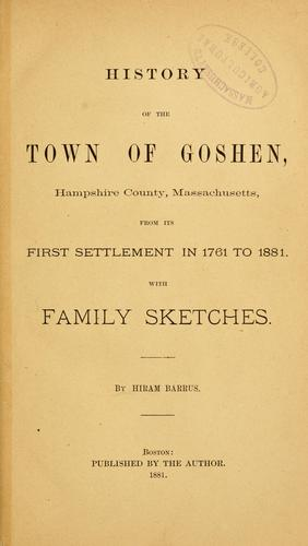 History of the town of Goshen, Hampshire County, Massachusetts