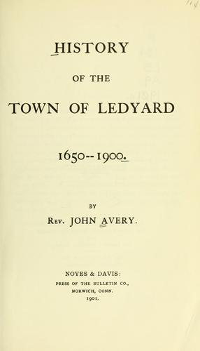 History of the town of Ledyard, 1650-1900
