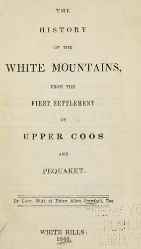 Download The history of the White Mountains