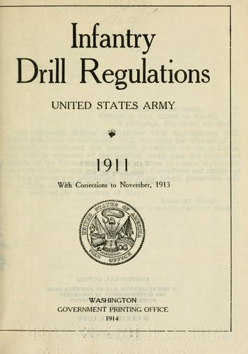 Infantry drill regulations, United States Army. 1911.