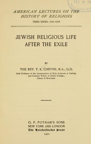 Jewish religious life after the exile.