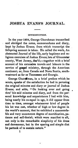 A journal of the life, travels, religious exercises and labours in the work of the ministry of Joshua Evans, late of Newton Township, Gloucester County, New Jersey. by Joshua Evans