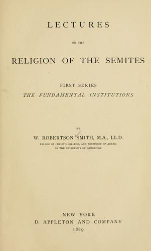 Download Lectures on the religion of the Semites.