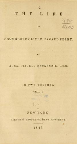 Download The life of Commodore Oliver Hazard Perry.
