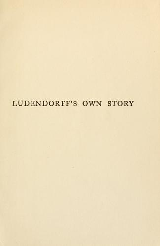 Download Ludendorff's own story, August 1914-November 1918