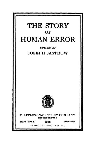 The Story Of Human Error By Joseph Jastrow