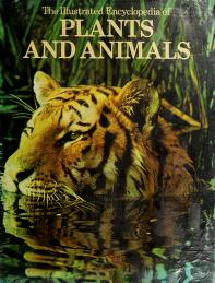 Cover of: Illustrated Encyclopedia of Plants and Animals | Cowley