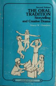 Cover of: The oral tradition | Dewey W. Chambers