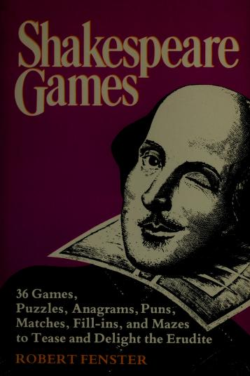 Cover of: Shakespeare games by Robert Fenster