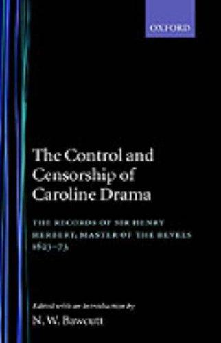 The control and censorship of Caroline drama by Herbert, Henry Sir