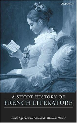 Short history of French literature by Sarah Kay