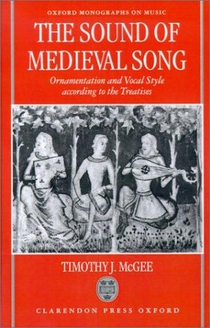 The sound of medieval song by Timothy J. McGee