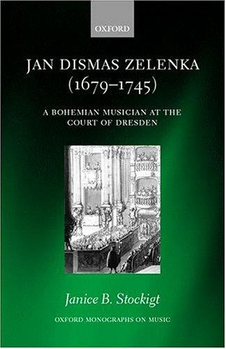 Jan Dismas Zelenka by Janice B. Stockigt