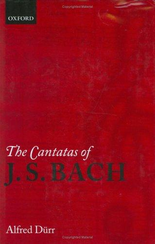 The cantatas of J.S. Bach by Alfred Dürr