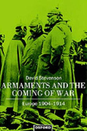 Armaments and the coming of war by D. Stevenson