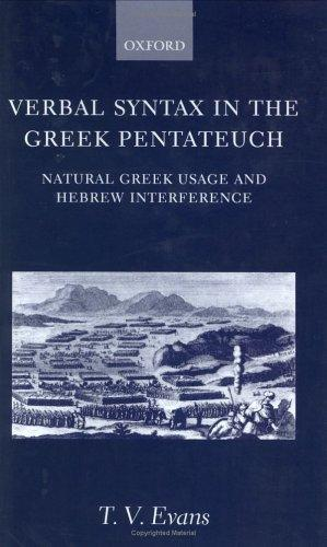 Verbal syntax in the Greek Pentateuch by T. V. Evans