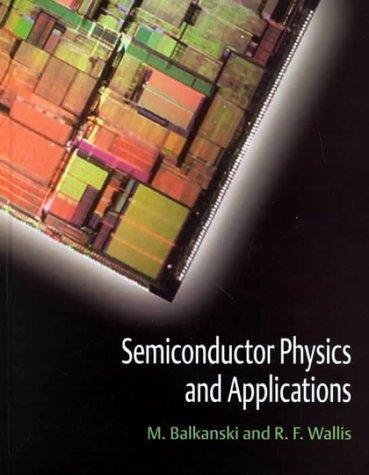 Semiconductor physics and applications by