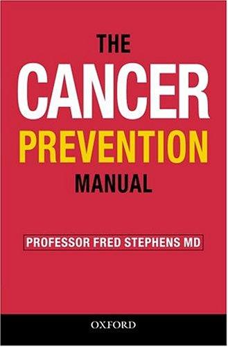 The cancer prevention manual by Fred Stephens