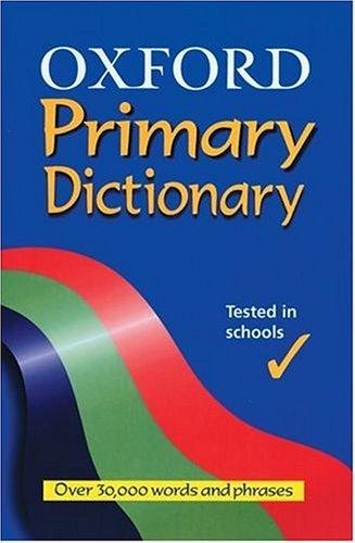 Oxford Primary Dictionary by Robert Allen