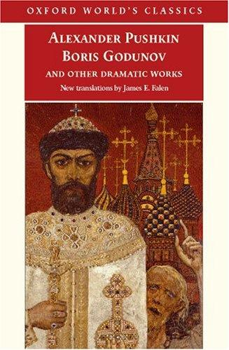 Boris Godunov and other dramatic works by Aleksandr Sergeyevich Pushkin