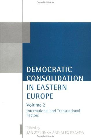 Democratic consolidation in Eastern Europe by