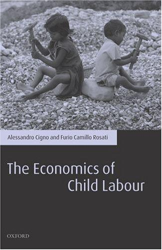ECONOMICS OF CHILD LABOUR by ALESSANDRO CIGNO