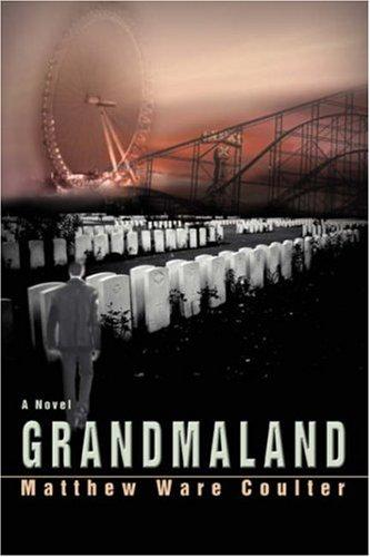 Grandmaland by Matthew Ware Coulter