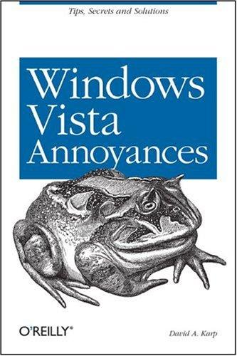 Windows Vista Annoyances by David A. Karp