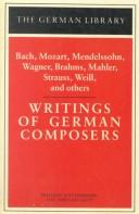 Writings of German composers by edited by Jost Hermand and James Steakley.