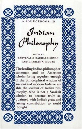 A Source Book in Indian Philosophy by Sarvepalli Radhakrishnan, Charles A. Moore