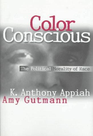 Color conscious by Anthony Appiah