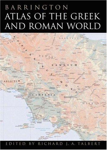 Barrington Atlas of the Greek and Roman World by Richard J. A. Talbert, Roger S. Bagnall